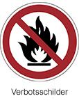 Verschiedene Verbotsschilder bestellen, beispielsweise Warnschilder für Unternehmen